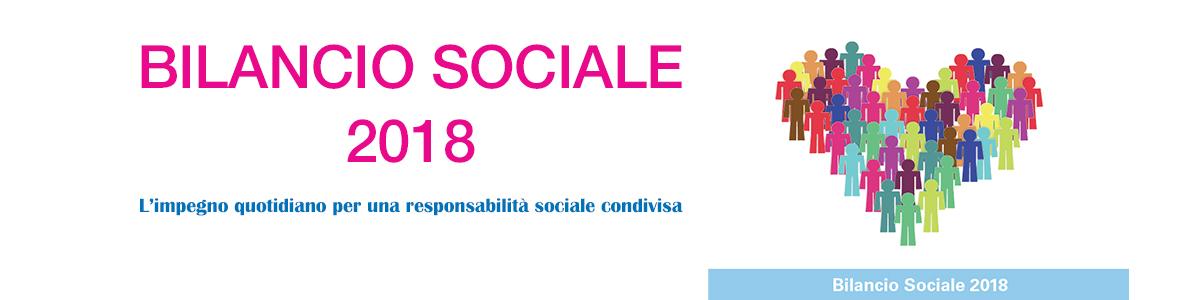 Tante novità nel nostro Bilancio Sociale 2018. Da oggi on line